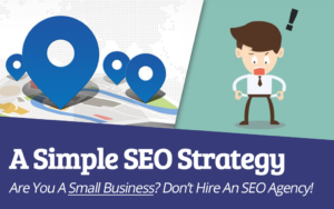 A Simple SEO Strategy For Businesses Not Yet Ready To Hire An SEO Agency